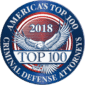 America's Top 100 Criminal Defense Attorneys 2018 Recipient Award